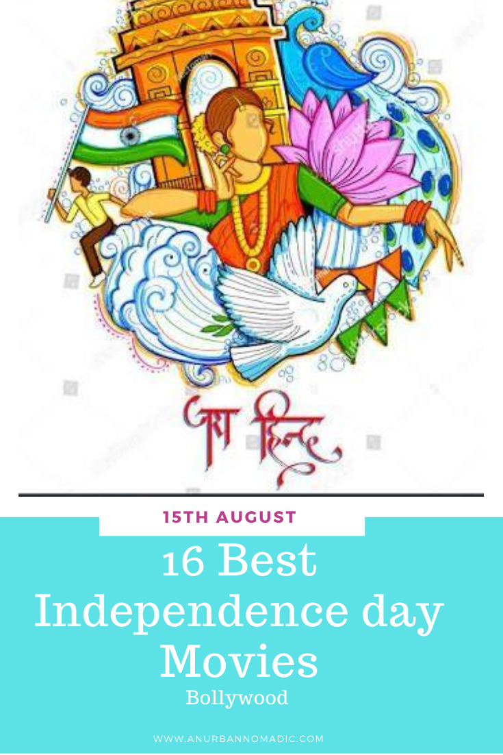 Looking for best Independence day movies to watch? Indian movies that will inspire kids? Bollywood fun movies around Independence Day? Check this list/