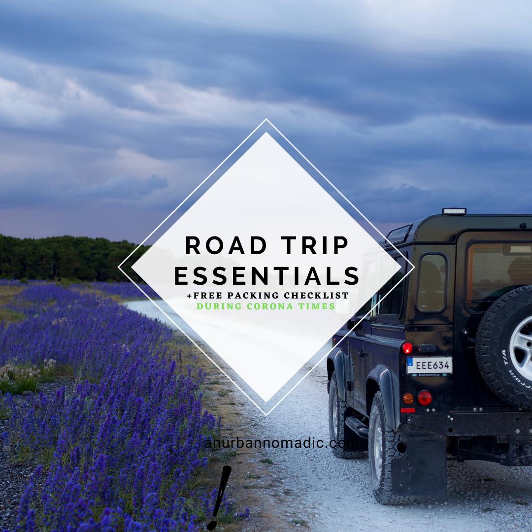Road Trip 2020 Essentials - during corona times