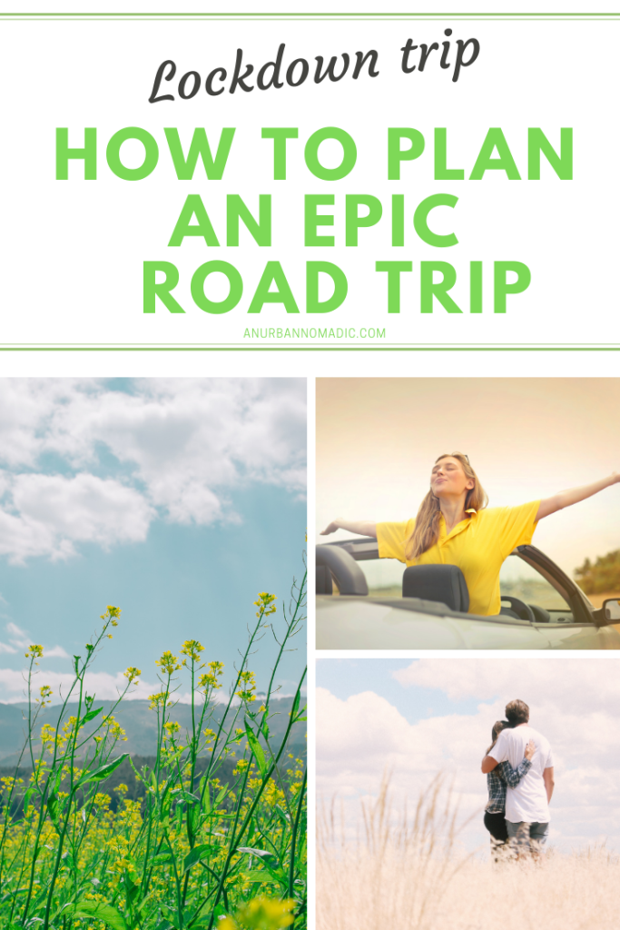 How to Plan an EPIC Road Trip during lockdown