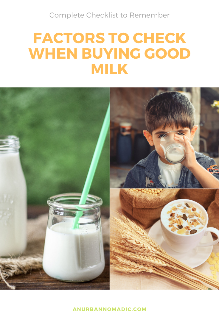 Factors to check when buying Good milk