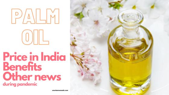 Palm Oil Price in India