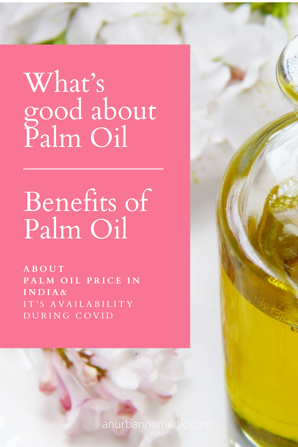 What are the benefits of Palm oil