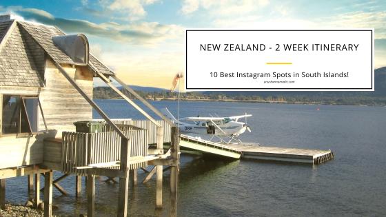 10 Best Instagram Spots in New Zealand, South Islands