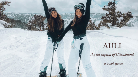 Auli quick Guide to the ski capital of Uttrakhand -1