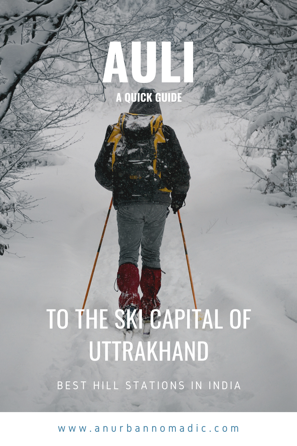 Auli Guide to the ski capital of Uttrakhand