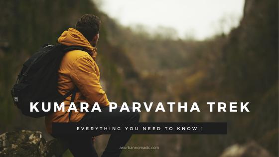 Kumara Parvatha trek - details