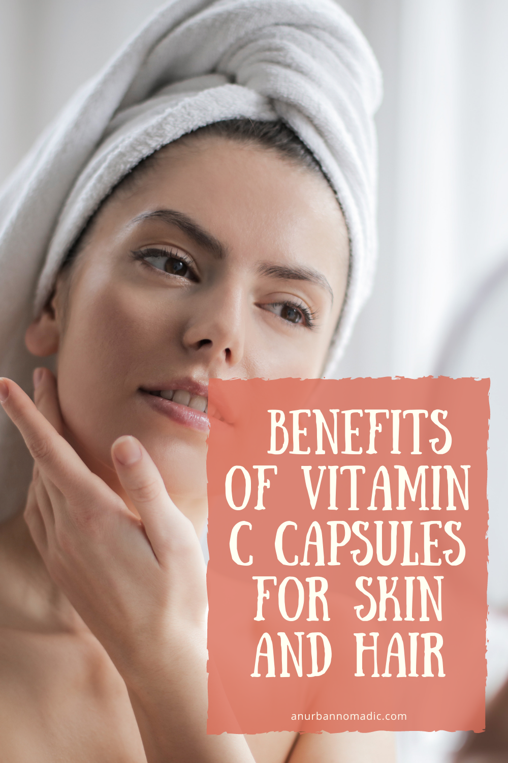The Benefits of Vitamin C Capsules for Skin and Hair