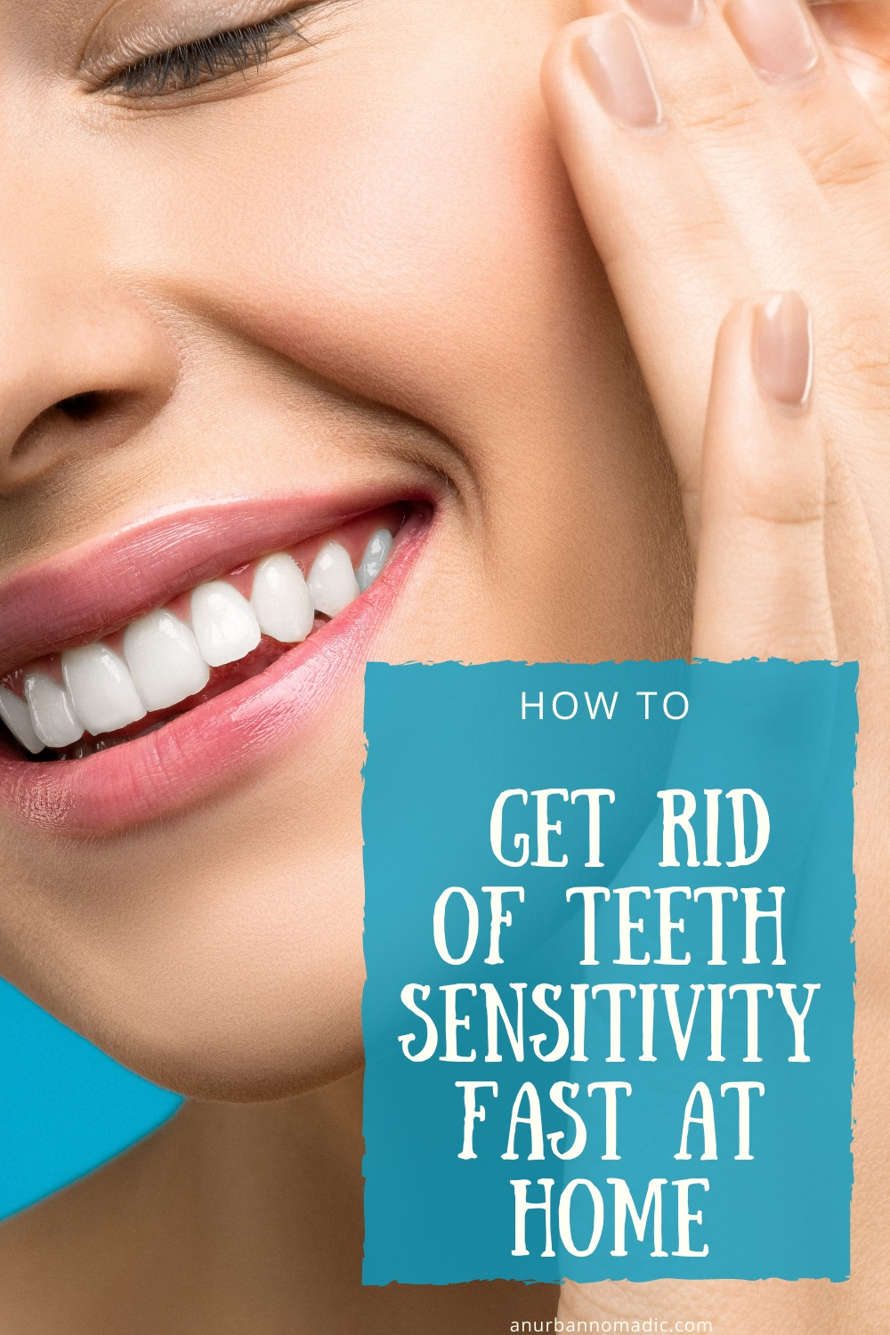 How to get rid of Teeth Sensitivity fast at home