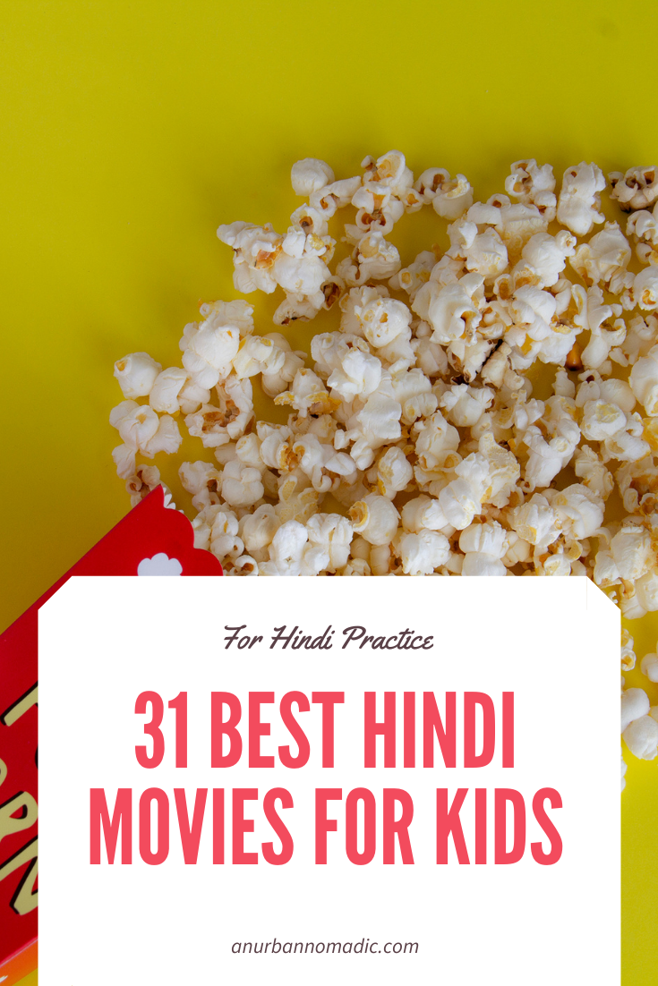 31 Best Hindi Movies for Kids