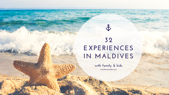32 experiences in Maldives with Family Kids & Friends