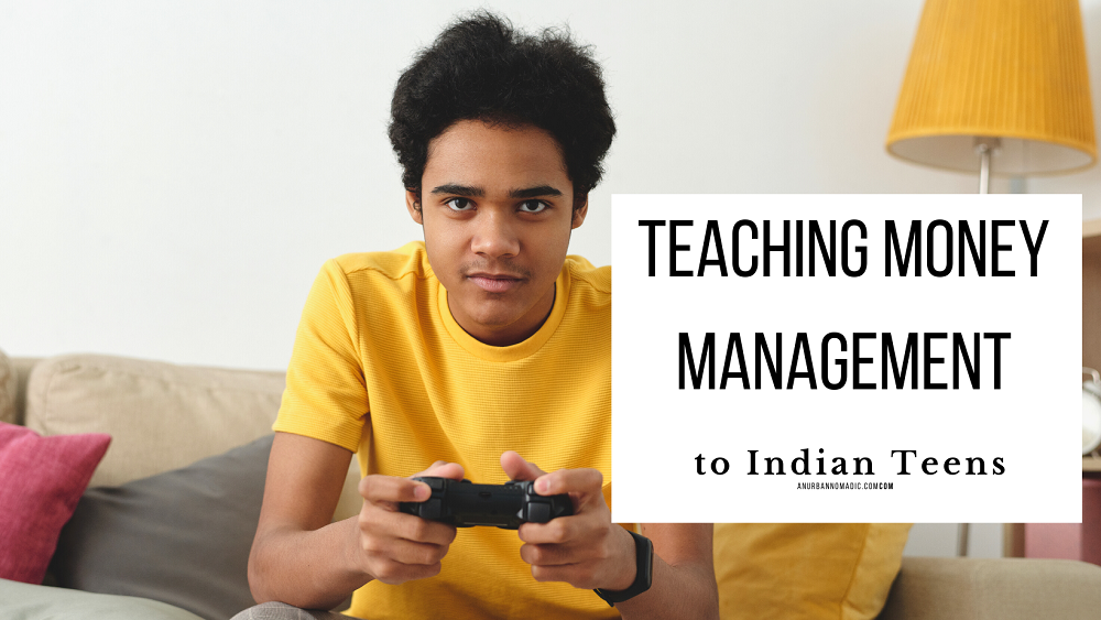 Money management for Indian Teens