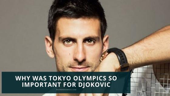 Tokyo Olympics Djokovic